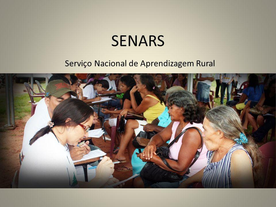 SENARS Serviço Nacional de Aprendizagem Rural