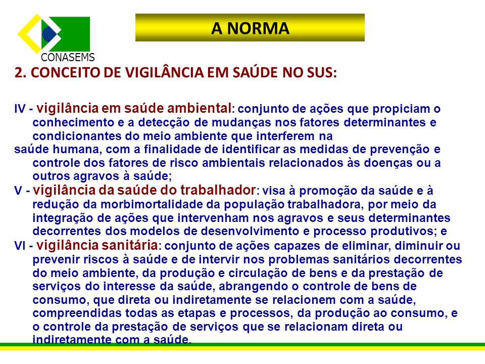 CONASEMS SUS : TER O MESMO OBJETIVO NÃO SIGNIFICA PARTIR DO MESMO CONTEXTO rodrigo.lacerda@conasems.org.br