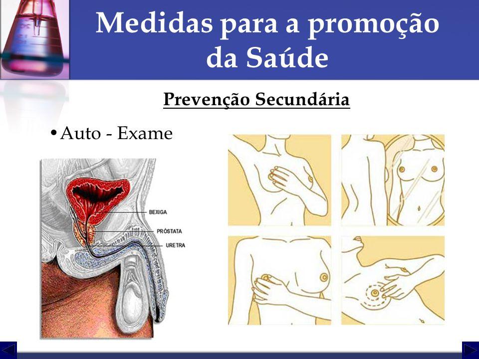 Prevenção Secundária Auto - Exame