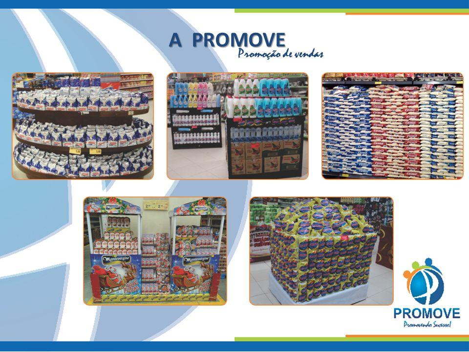 A PROMOVE Promoção de vendas