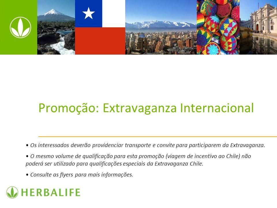 Promoção: Extravaganza Internacional Os interessados deverão providenciar transporte e convite para participarem da Extravaganza. O mesmo volume de qu