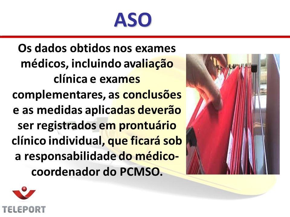 Os dados obtidos nos exames médicos, incluindo avaliação clínica e exames complementares, as conclusões e as medidas aplicadas deverão ser registrados