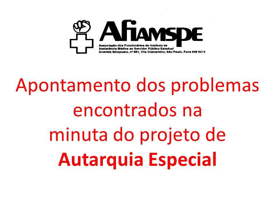 Apontamento dos problemas encontrados na minuta do projeto de Autarquia Especial