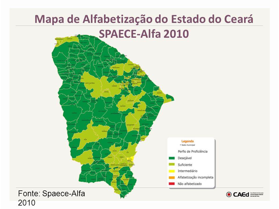Fonte: Spaece-Alfa 2010 Mapa de Alfabetização do Estado do Ceará SPAECE-Alfa 2010