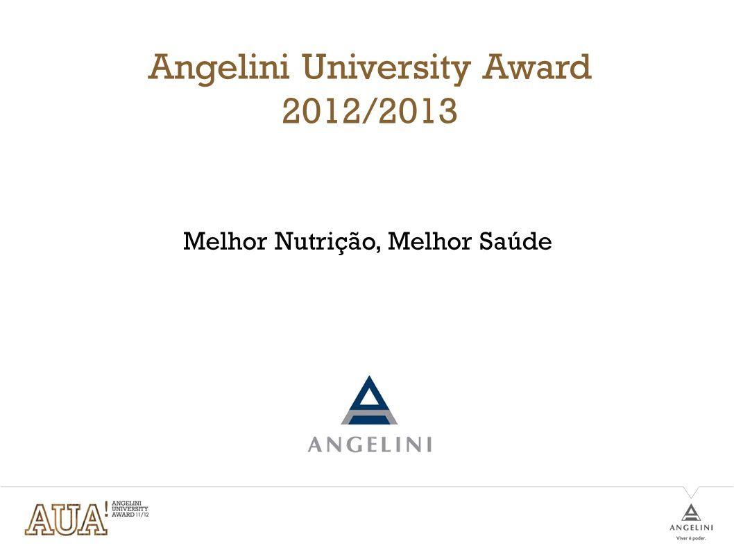 Angelini University Award 2012/2013 Melhor Nutrição, Melhor Saúde