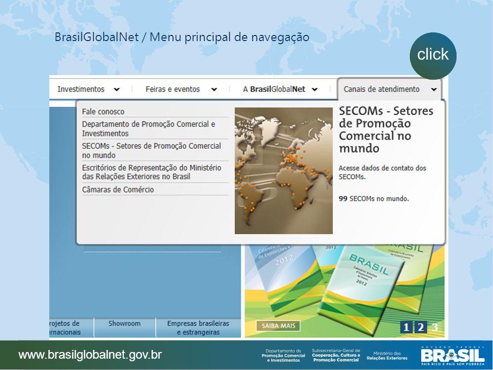 www.brasilglobalnet.gov.br BrasilGlobalNet / Menu principal de navegação click