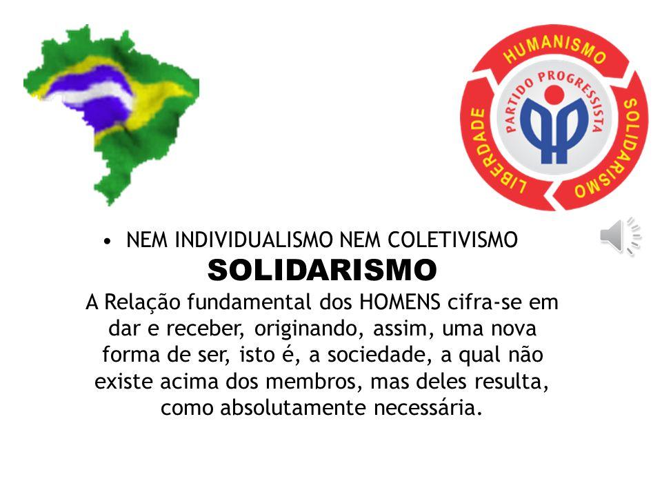 15. Solidariedade com todos (desenvolvimento econômico-social), defesa do bem comum (liberdade com participação cidadã, defesa da família) e subsidiar