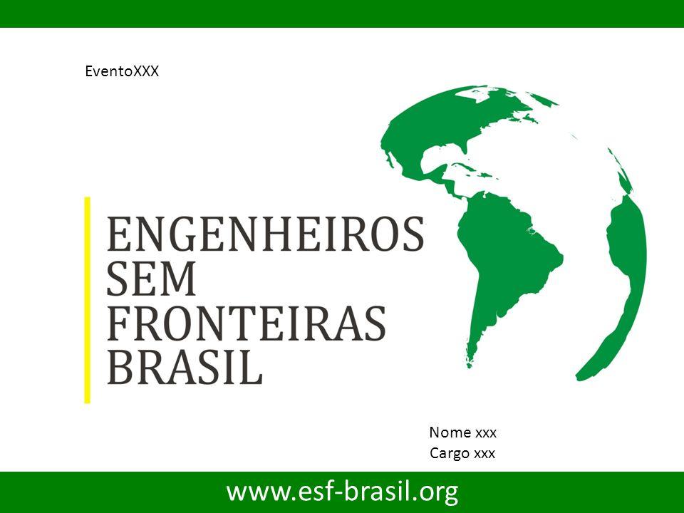 www.esf-brasil.org Nome xxx Cargo xxx EventoXXX