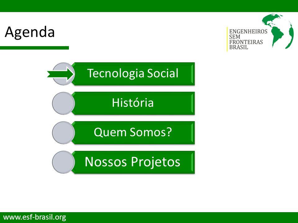 Tecnologia Social www.esf-brasil.org O que é Tecnologia Social ?