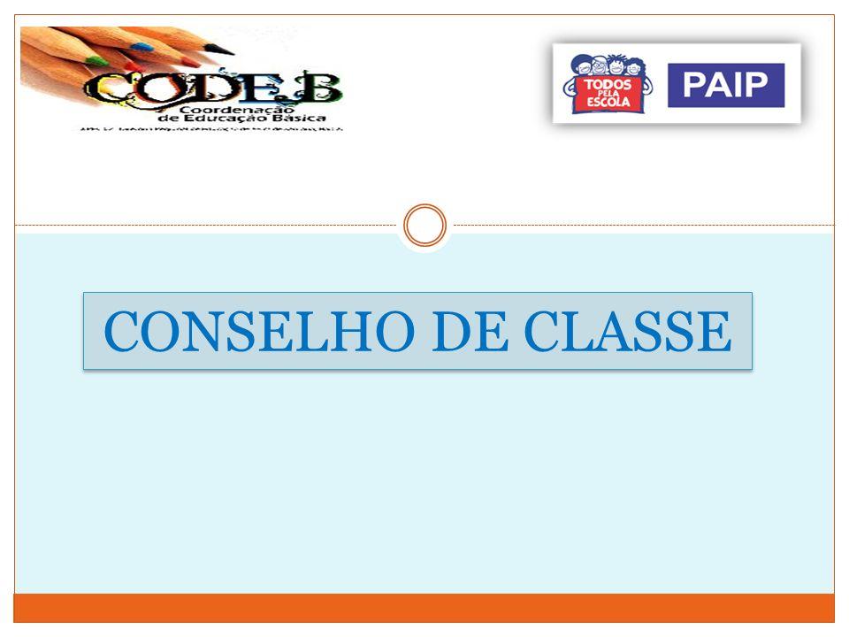 CONSELHO DE CLASSE