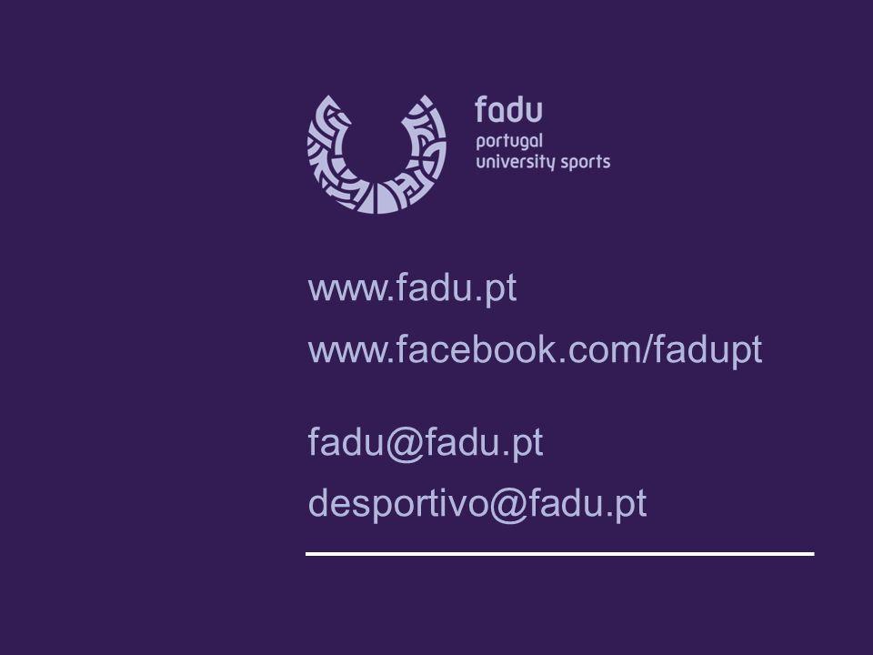 www.fadu.pt www.facebook.com/fadupt fadu@fadu.pt desportivo@fadu.pt
