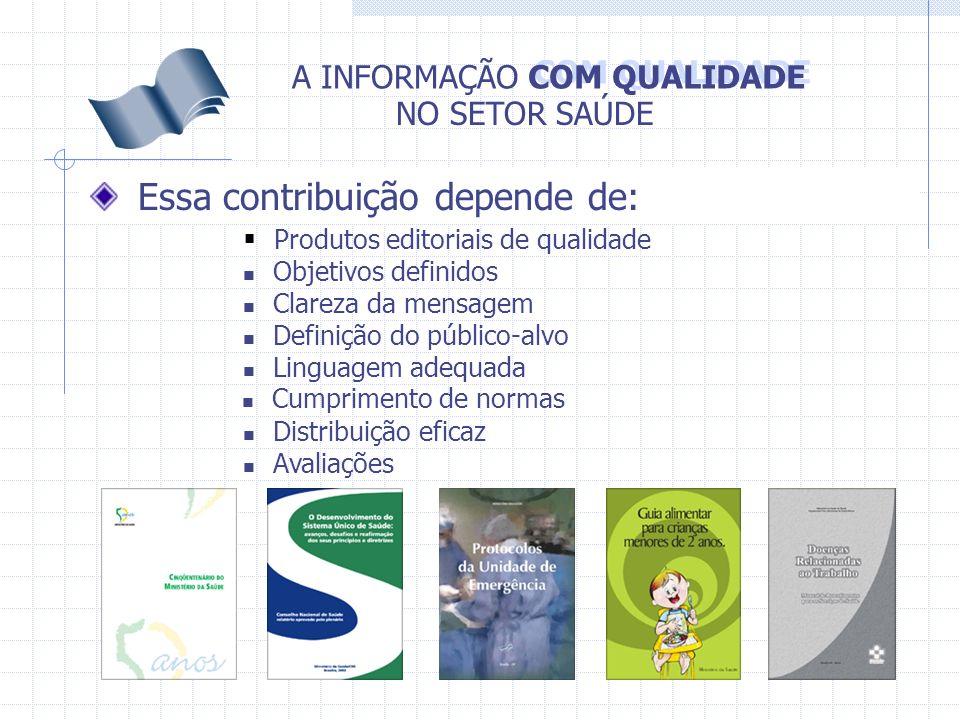 COM QUALIDADE A INFORMAÇÃO NO SETOR SAÚDE SEM UMA POLÍTICA EDITORIAL, A TENDÊNCIA É DE...