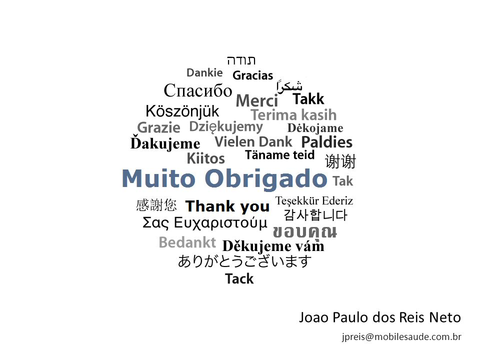 Joao Paulo dos Reis Neto jpreis@mobilesaude.com.br