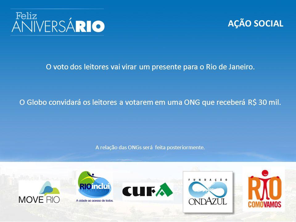 AÇÃO SOCIAL O voto dos leitores vai virar um presente para o Rio de Janeiro.