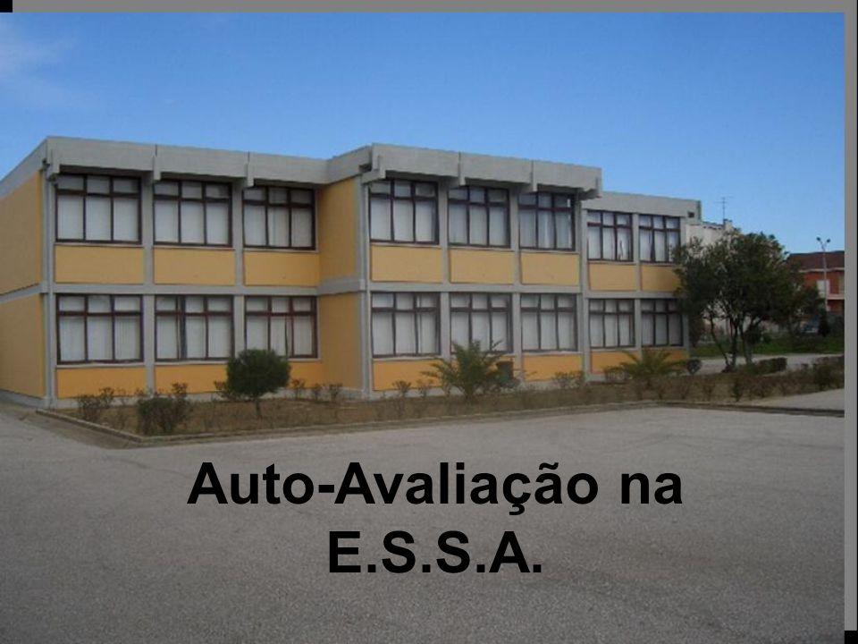 Auto-Avaliação na E.S.S.A.