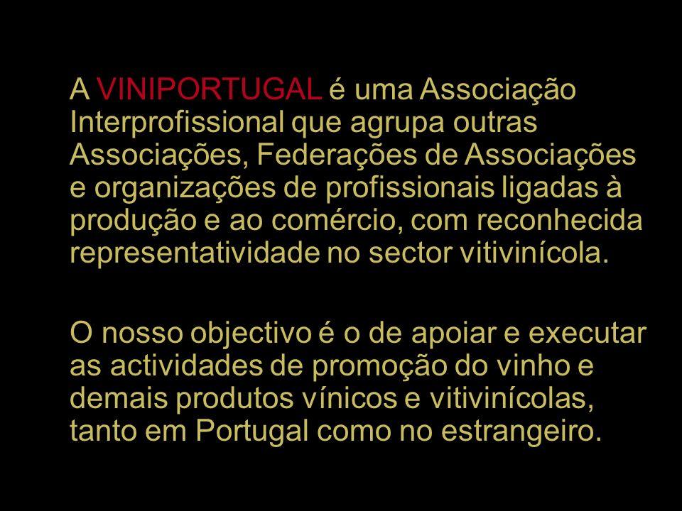 A VINIPORTUGAL é uma Associação Interprofissional que agrupa outras Associações, Federações de Associações e organizações de profissionais ligadas à produção e ao comércio, com reconhecida representatividade no sector vitivinícola.