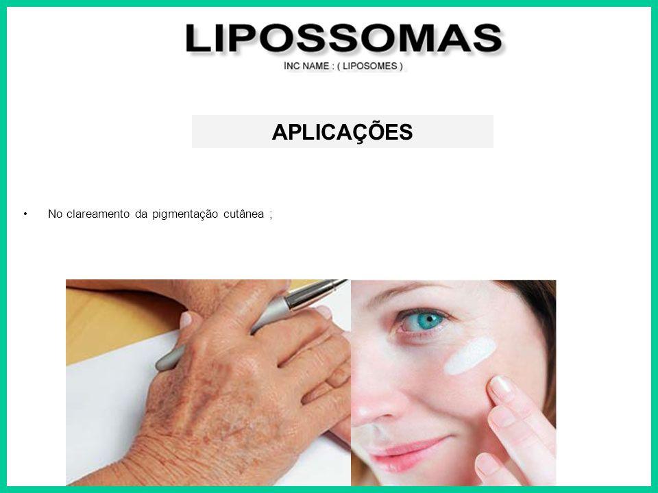 APLICAÇÕES No clareamento da pigmentação cutânea ;