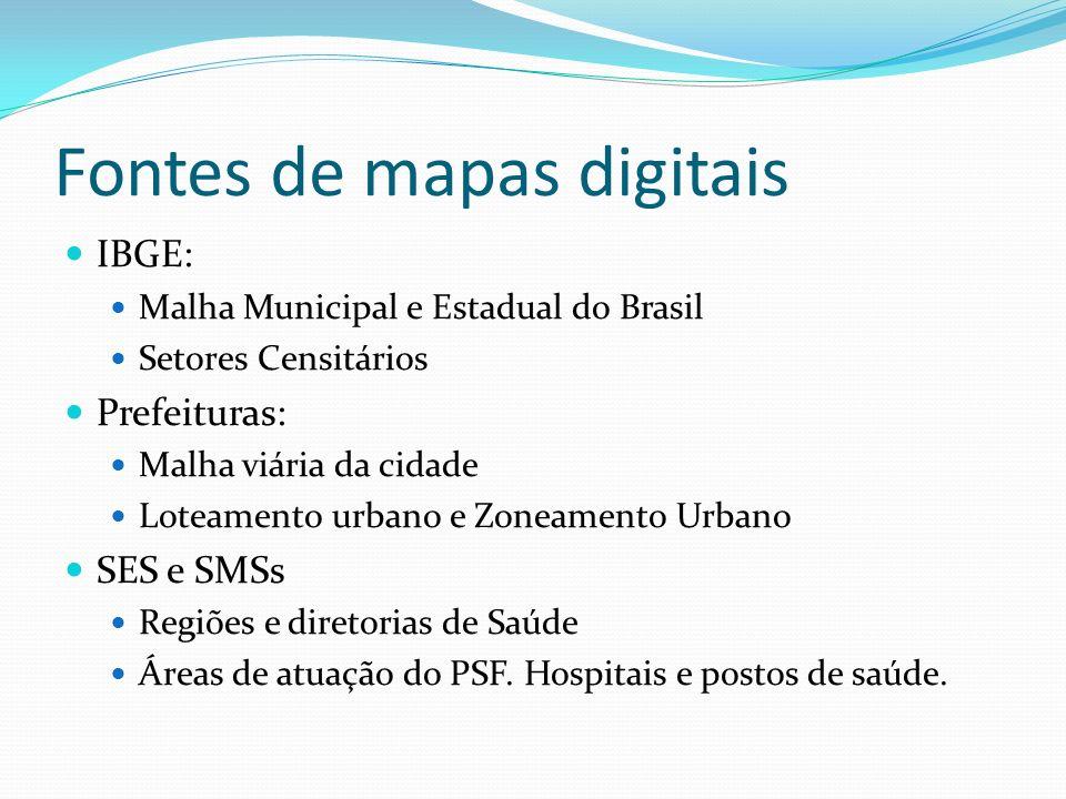 Fontes de mapas digitais IBGE: Malha Municipal e Estadual do Brasil Setores Censitários Prefeituras: Malha viária da cidade Loteamento urbano e Zoneam