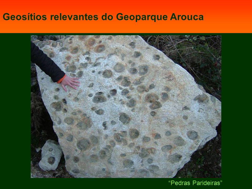 Geosítios relevantes do Geoparque Arouca Pedras Parideiras
