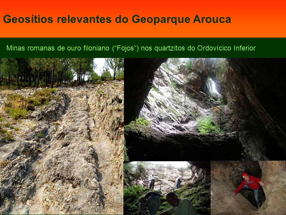 Minas romanas de ouro filoniano (Fojos) nos quartzitos do Ordovícico Inferior Geosítios relevantes do Geoparque Arouca