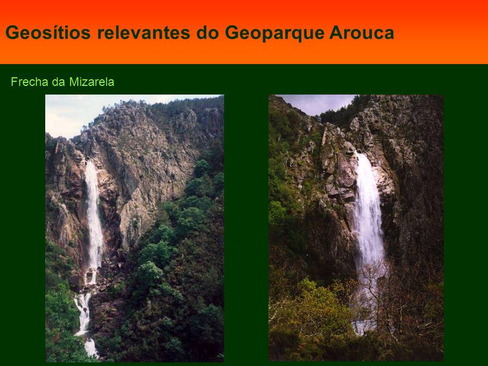 Frecha da Mizarela Geosítios relevantes do Geoparque Arouca