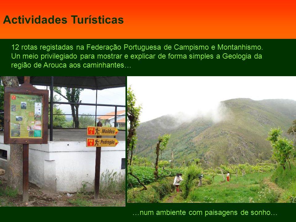 12 rotas registadas na Federação Portuguesa de Campismo e Montanhismo.