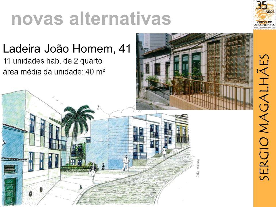Ladeira João Homem, 41 11 unidades hab.