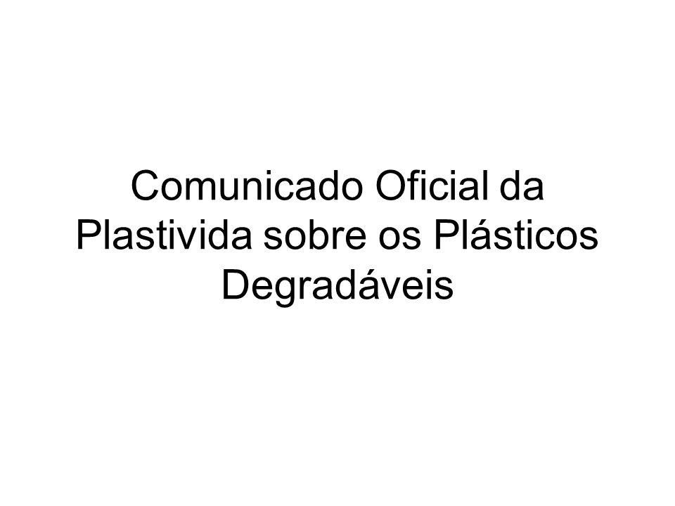 Comunicado Oficial da Plastivida sobre os Plásticos Degradáveis