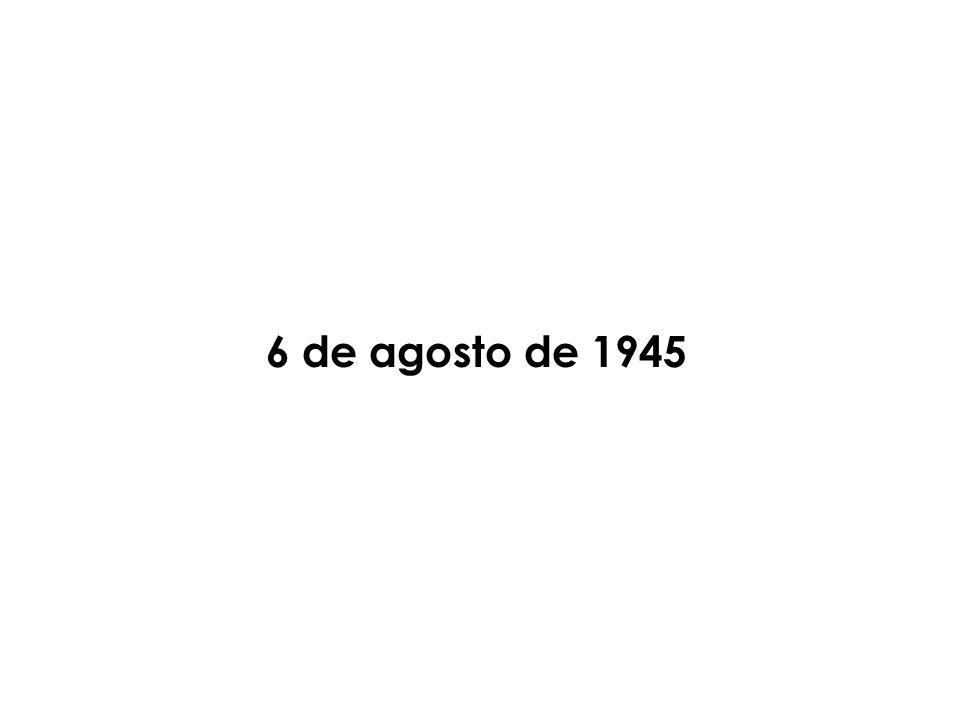 6 de agosto de 1945