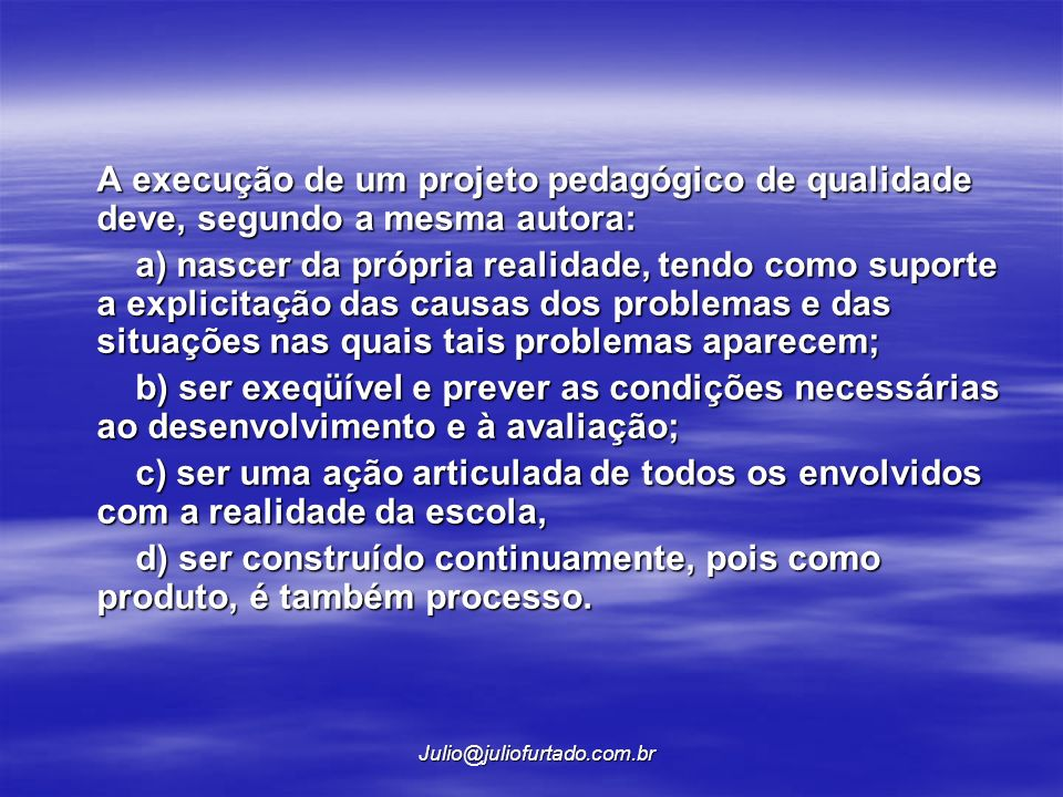 Para Veiga (2001, p.