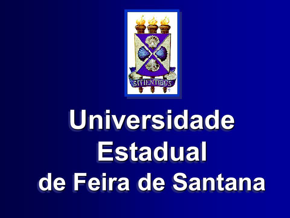 Universidade Estadual de Feira de Santana Universidade Estadual de Feira de Santana