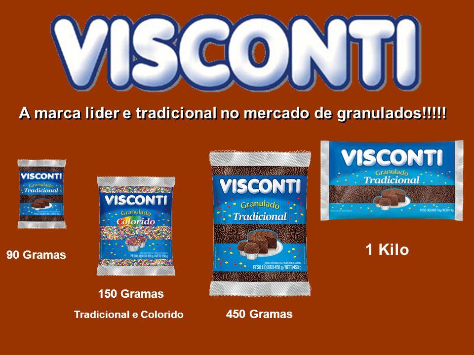 90 Gramas 150 Gramas Tradicional e Colorido 1 Kilo 450 Gramas A marca lider e tradicional no mercado de granulados!!!!!