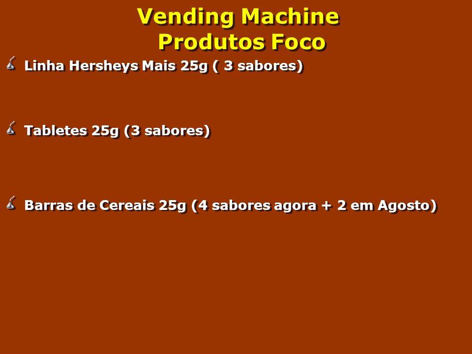 Vending Machine Produtos Foco Linha Hersheys Mais 25g ( 3 sabores) Tabletes 25g (3 sabores) Barras de Cereais 25g (4 sabores agora + 2 em Agosto) Linh
