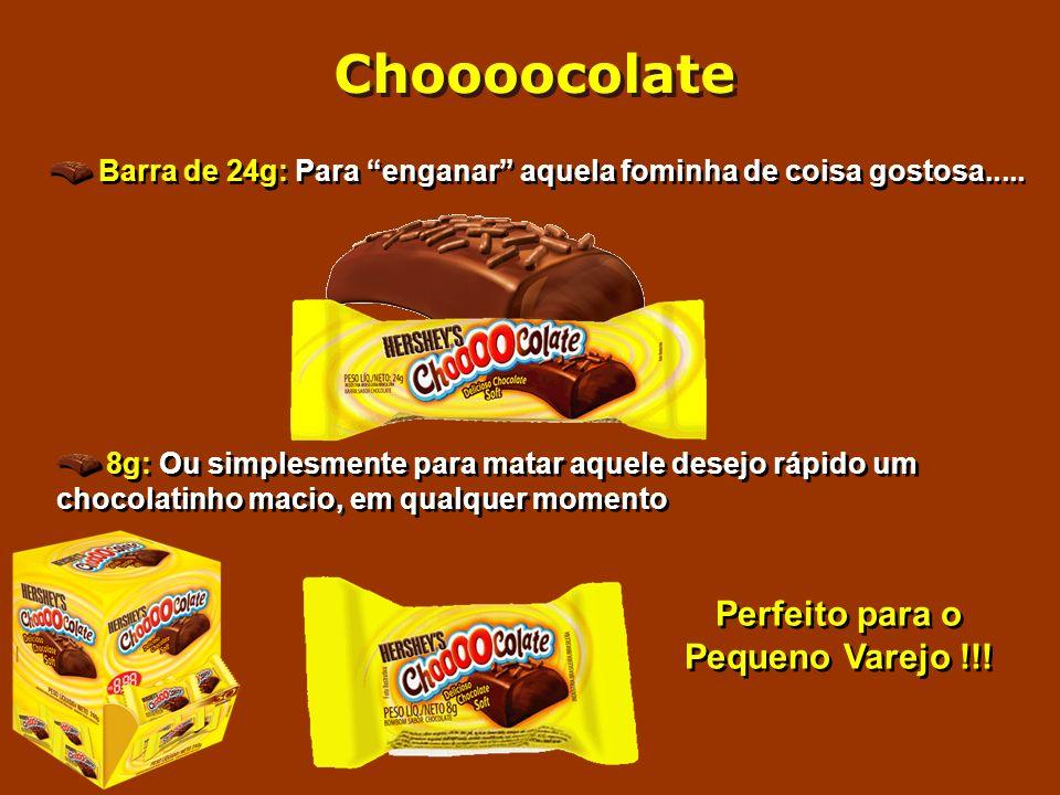 Barra de 24g: Para enganar aquela fominha de coisa gostosa..... 8g: Ou simplesmente para matar aquele desejo rápido um chocolatinho macio, em qualquer