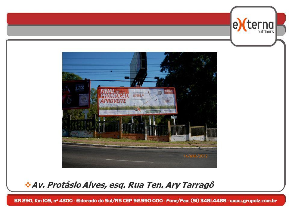 Av. Protásio Alves, esq. Rua Ten. Ary Tarragô