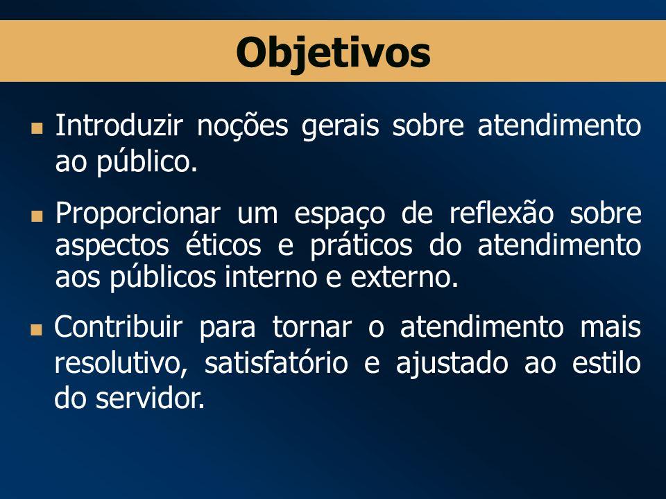 Proporcionar um espaço de reflexão sobre aspectos éticos e práticos do atendimento aos públicos interno e externo.