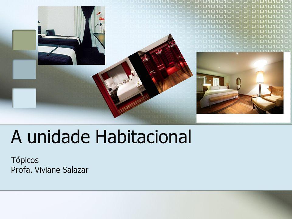 Configurações de Unidades Habitacionais A configuração standard ou apartamento- tipo é a configuração usada na maioria das uhs do hotel.