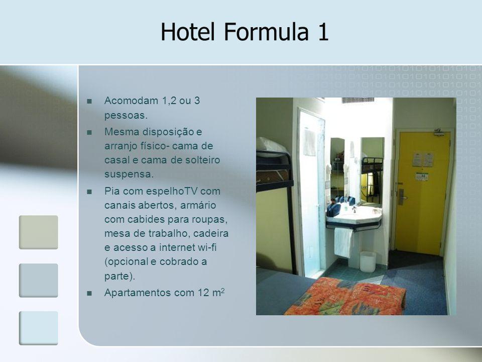 Hotel Formula 1 Acomodam 1,2 ou 3 pessoas. Mesma disposição e arranjo físico- cama de casal e cama de solteiro suspensa. Pia com espelhoTV com canais