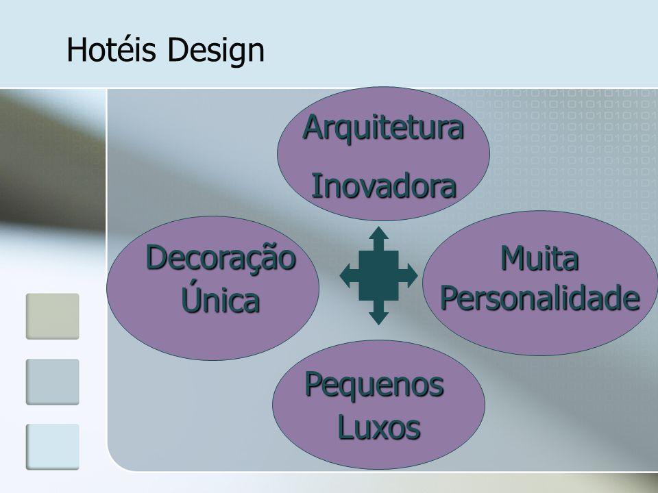ArquiteturaInovadora DecoraçãoÚnica MuitaPersonalidade Pequenos Luxos Luxos