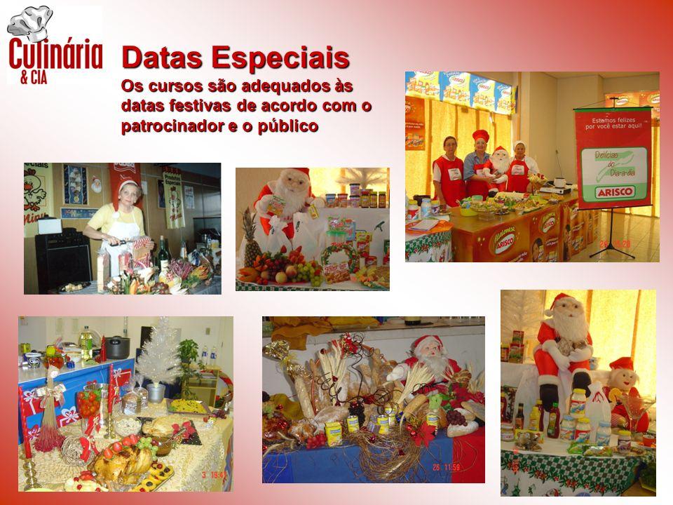 Datas Especiais Os cursos são adequados às datas festivas de acordo com o patrocinador e o público