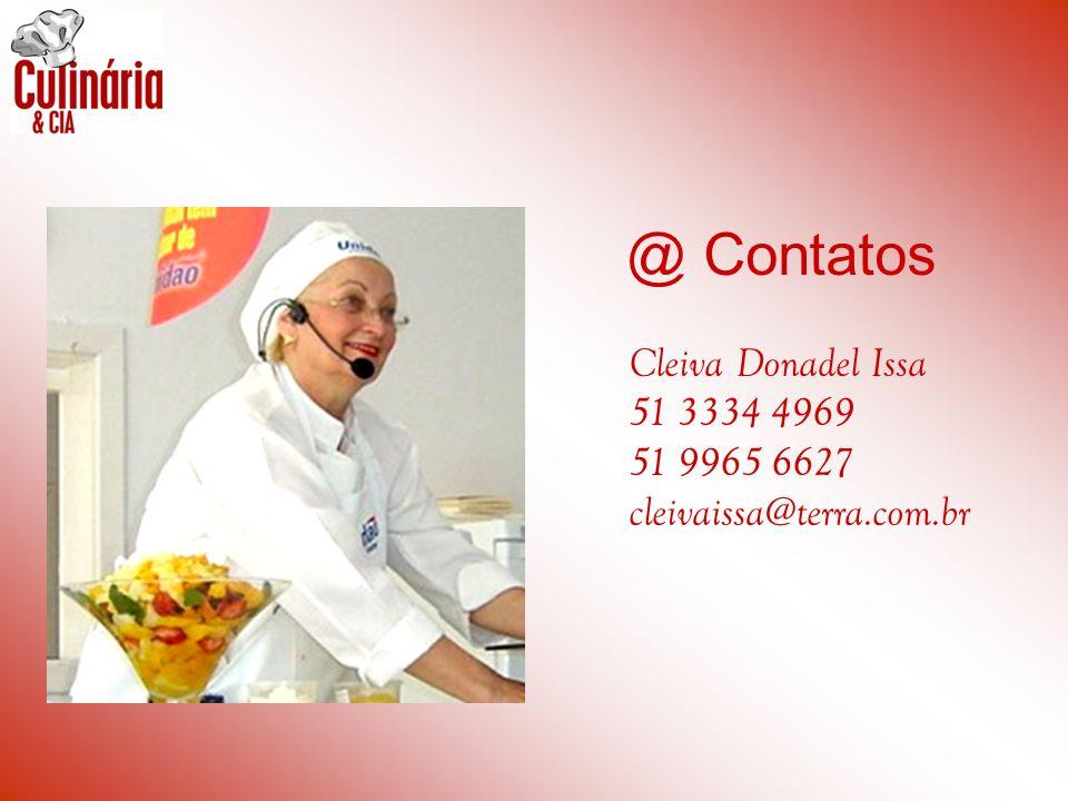 @ Contatos Cleiva Donadel Issa 51 3334 4969 51 9965 6627 cleivaissa@terra.com.br