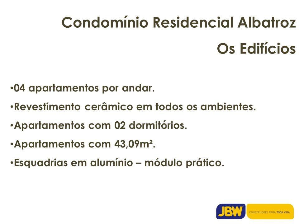Condomínio Residencial Albatroz Os Edifícios 04 apartamentos por andar. Revestimento cerâmico em todos os ambientes. Apartamentos com 02 dormitórios.