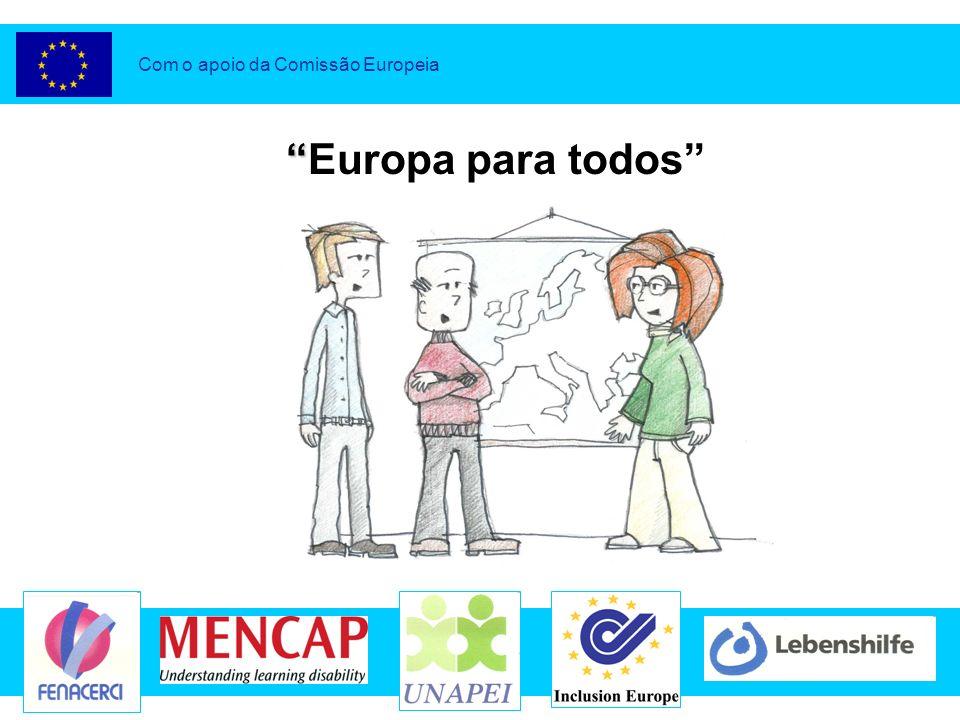 Alargamento para todosl Thomas, Petr e Christine Com o apoio da Comissão Europeia 2