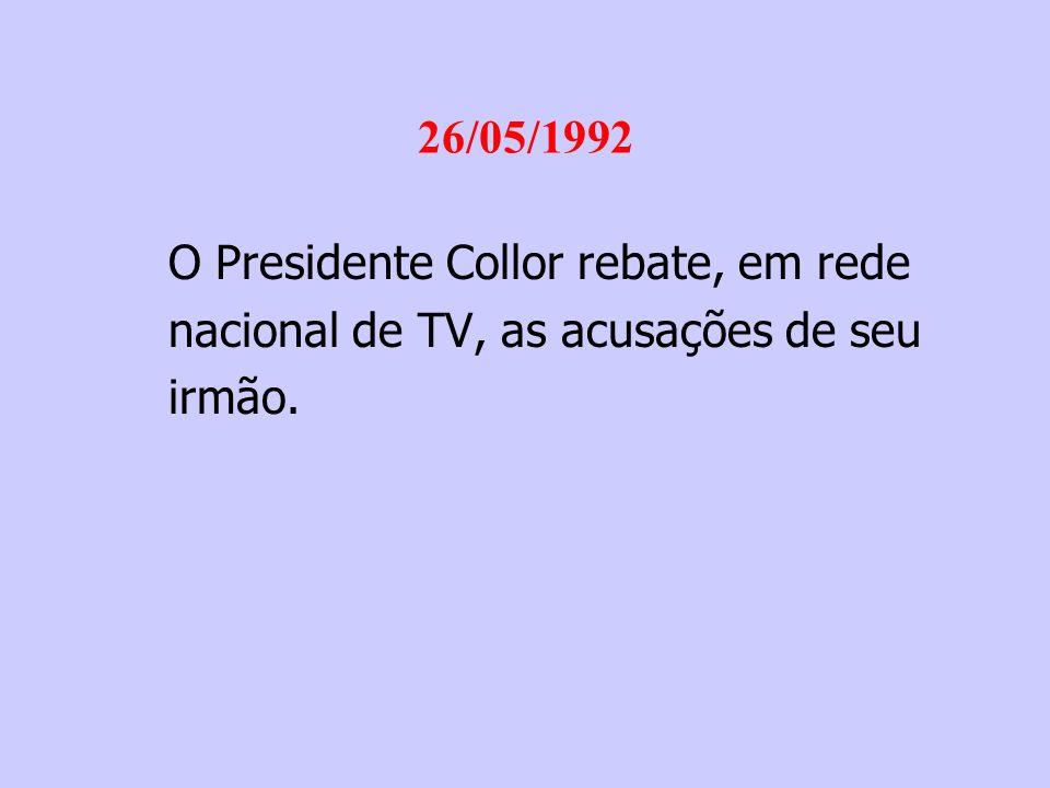 1º/06/1992 Instalada, no Congresso Nacional, CPI mista para investigação dos fatos denunciados pelo irmão de Collor: -Prazo 45 dias; -Presidente: Deputado Benito Gama (PFL-BA); -Relator: Almir Lando (PMDB – RO);