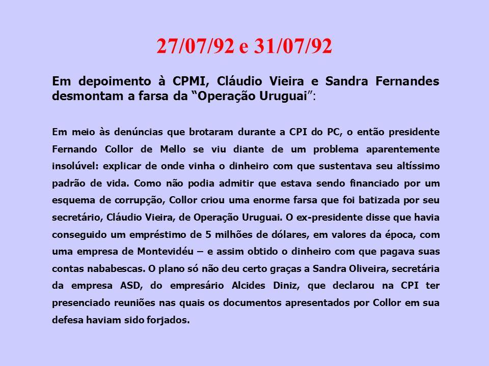 13/08/1992 Collor conclama o povo brasileiro para sair às ruas com as cores nacionais, em sua defesa !