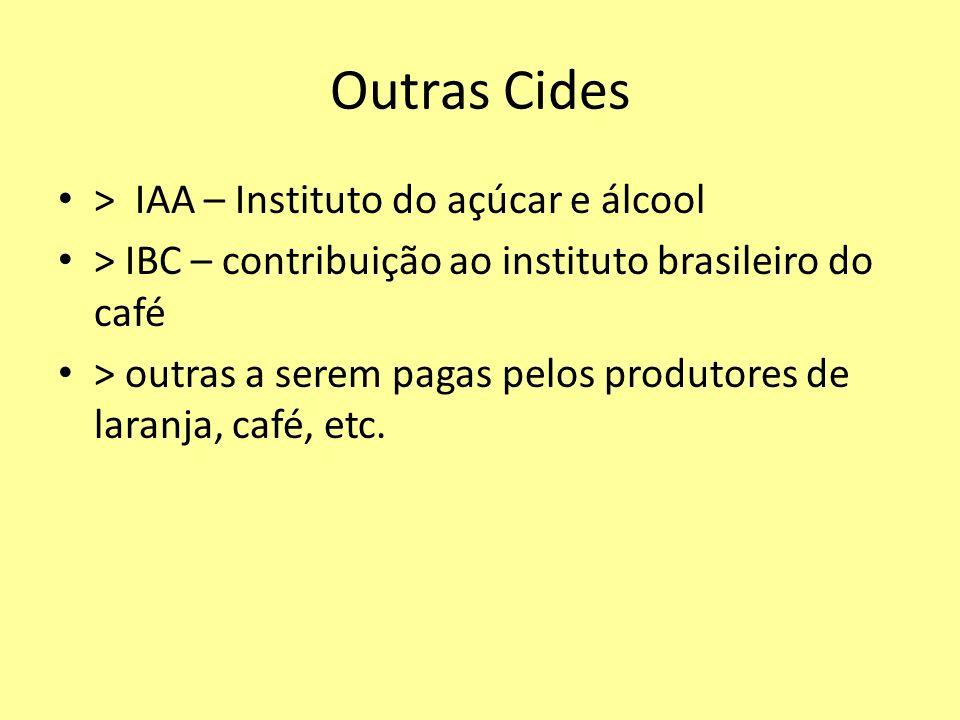 Outras Cides > IAA – Instituto do açúcar e álcool > IBC – contribuição ao instituto brasileiro do café > outras a serem pagas pelos produtores de lara
