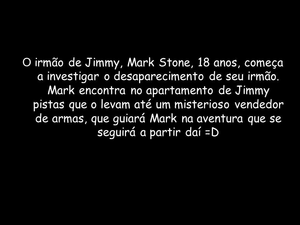 O irmão de Jimmy, Mark Stone, 18 anos, começa a investigar o desaparecimento de seu irmão. Mark encontra no apartamento de Jimmy pistas que o levam at