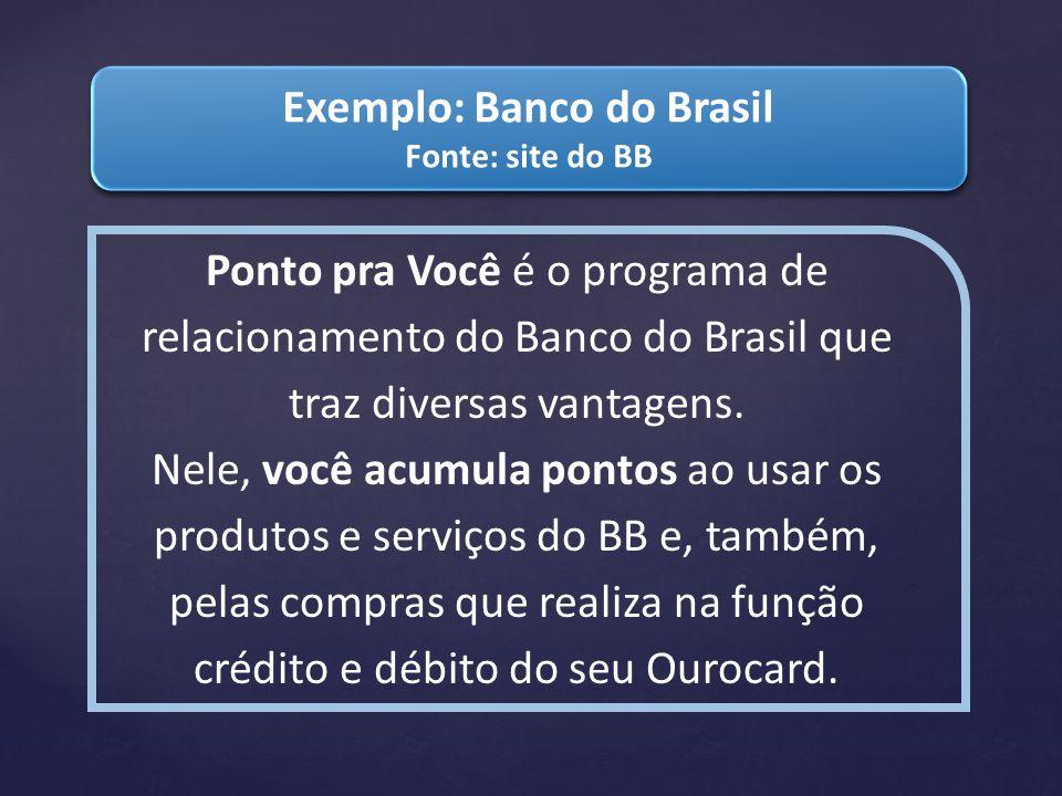 Ponto pra Você é o programa de relacionamento do Banco do Brasil que traz diversas vantagens. Nele, você acumula pontos ao usar os produtos e serviços