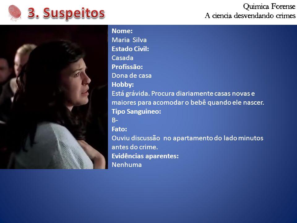 Nome: Maria Silva Estado Civil: Casada Profissão: Dona de casa Hobby: Está grávida. Procura diariamente casas novas e maiores para acomodar o bebê qua