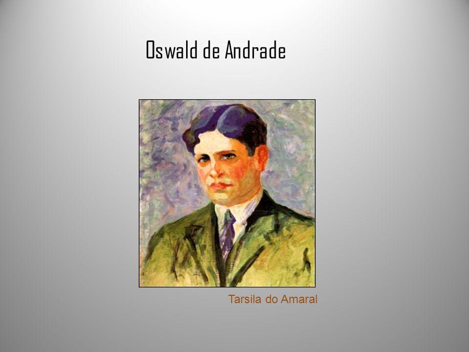 Oswald de Andrade Tarsila do Amaral